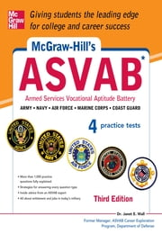 McGraw-Hill's ASVAB, 3rd Edition - Strategies + 4 Practice Tests ebook by Janet E. Wall