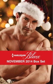 Harlequin Blaze November 2014 Box Set - Christmas with a SEAL\Oh, Naughty Night!\The Mighty Quinns: Ryan\In Too Close ebook by Tawny Weber,Leslie Kelly,Kate Hoffmann,Katherine Garbera