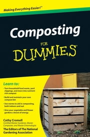 Composting For Dummies ebook by Cathy Cromell, The National Gardening Association