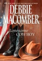 Lonesome Cowboy ebook by Debbie Macomber