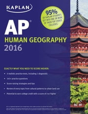 Kaplan AP Human Geography 2016 ebook by Kelly Swanson