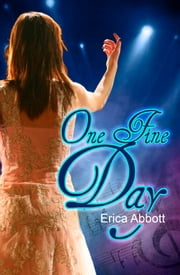 One Fine Day ebook by Erica Abbott