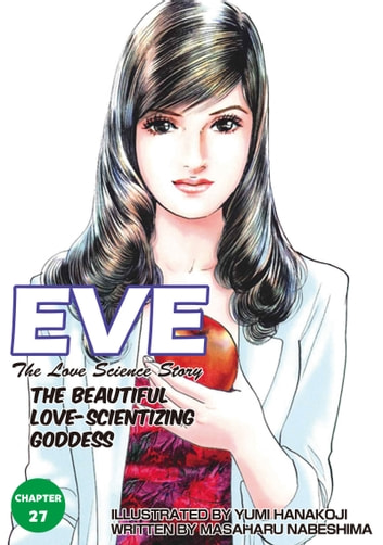 EVE:THE BEAUTIFUL LOVE-SCIENTIZING GODDESS - Chapter 27 ebook by Masaharu Nabeshima