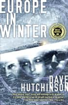 Europe in Winter ebook by Dave Hutchinson