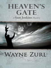 Heaven's Gate ebook by Wayne Zurl