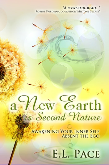 A New Earth Is Second Nature ebook by E.L. Pace