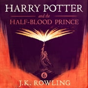Harry Potter and the Half-Blood Prince audiobook by J.K. Rowling