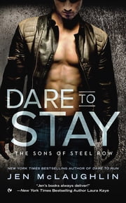 Dare To Stay ebook by Jen McLaughlin