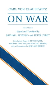 On War ebook by Carl von Clausewitz,Michael Eliot Howard,Peter Paret