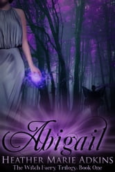 Abigail ebook by Heather Marie Adkins