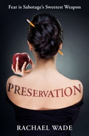 Preservation (Preservation, #1) ebook by Rachael Wade