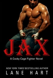 Jax (A Cocky Cage Fighter Novel Book 1) ebook by Lane Hart