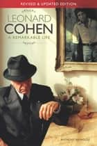 Leonard Cohen: A Remarkable Life ebook by Omnibus Press