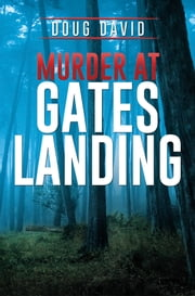 Murder at Gates Landing ebook by Doug David