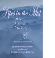 Pipes in the Mist ebook by Sherry Boardman