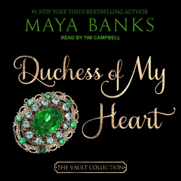 Duchess of My Heart livre audio by Maya Banks