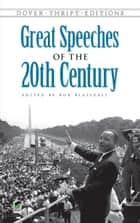 Great Speeches of the 20th Century eBook by Bob Blaisdell