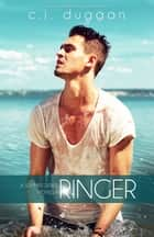 Ringer (The Summer Series Novella) (Volume 3.5) eBook by C.J Duggan