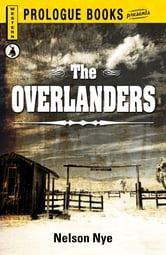 The Overlanders ebook by Nelson Nye