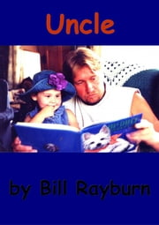 Uncle ebook by Bill Rayburn