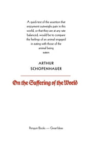 On the Suffering of the World ebook by Arthur Schopenhauer