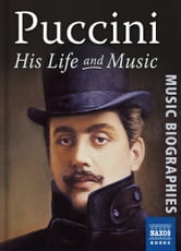 Puccini: His Life and Music ebook by Julian Haylock