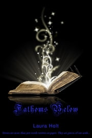 Fathoms Below ebook by Laura Holt
