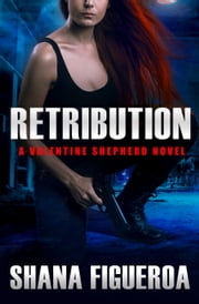 Retribution ebook by Shana Figueroa
