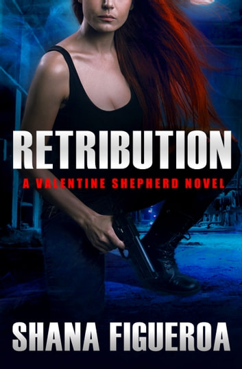 Retribution ebook by shana figueroa 9781455540112 rakuten kobo retribution ebook by shana figueroa fandeluxe Document