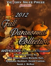 2012 Fall/Paranormal Collection ebook by VTP Anthologies