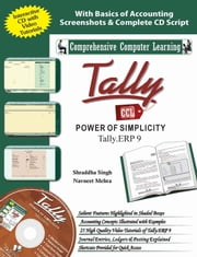 Tally ERP 9 (Power of Simplicity): - ebook by SHRADDHA SINGH