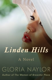 Linden Hills - A Novel ebook by Gloria Naylor