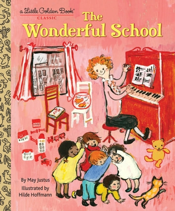 The Wonderful School ebook by May Justus