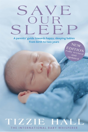Save Our Sleep - Revised Edition ebook by Tizzie Hall