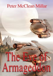 The Eve of Armageddon ebook by Peter Millar