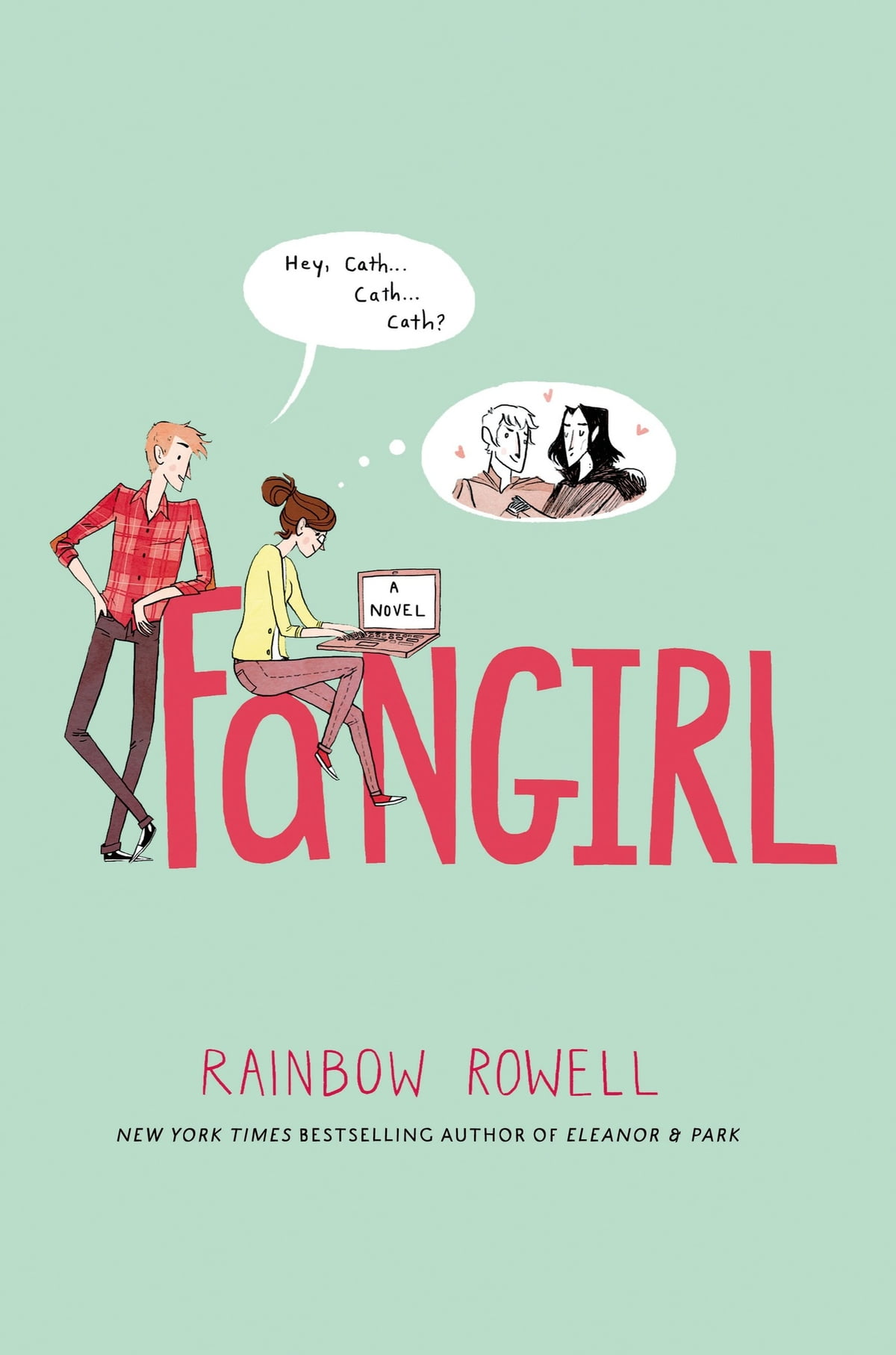 Fangirl  A Novel Ebook By Rainbow Rowell
