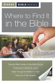 Where to Find it in the Bible ebook by Rose Publishing