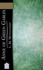 Anne of Green Gables 電子書 by L. M. Montgomery