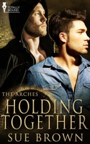 Holding Together ebook by Sue Brown