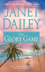 The Glory Game ebook by Janet Dailey