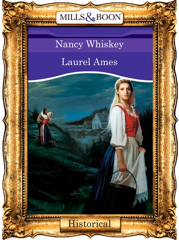 Nancy Whiskey (Mills & Boon Vintage 90s Modern) ebook by Laurel Ames