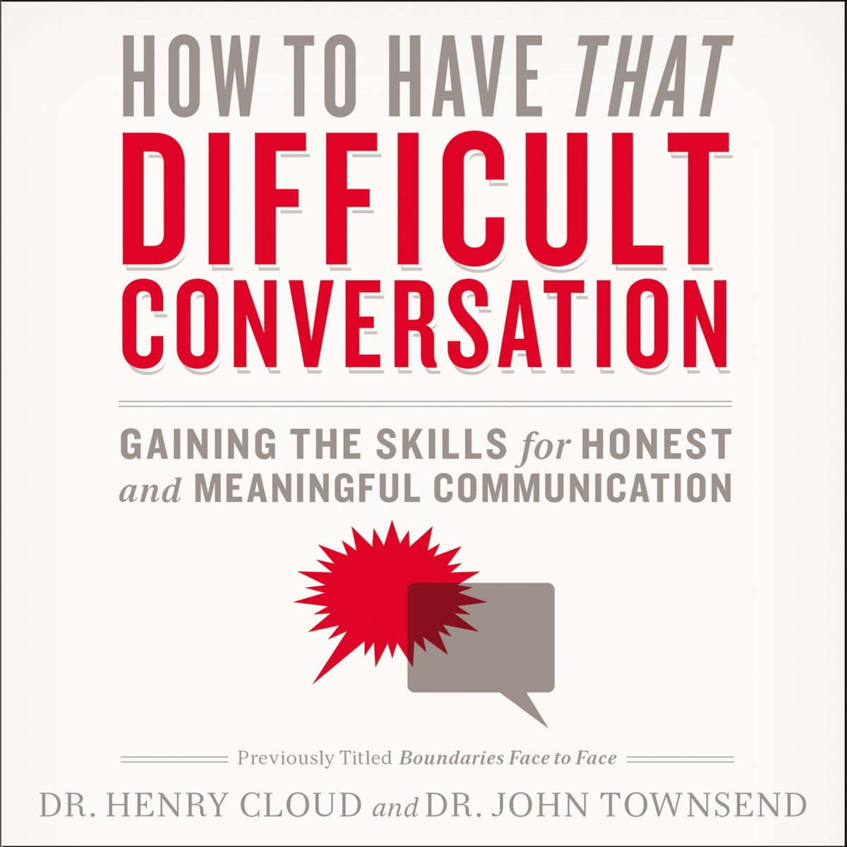 How to Have That Difficult Conversation You've Been Avoiding Audiobook by  Henry Cloud - 9780310274377   Rakuten Kobo