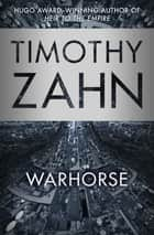 Warhorse ebook by Timothy Zahn