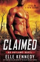 Claimed ebook by Elle Kennedy
