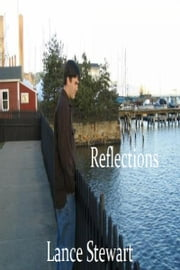 Reflections ebook by Lance Stewart