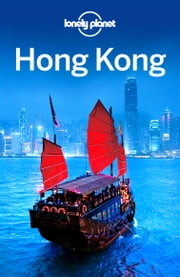 Lonely Planet Hong Kong ebook by Lonely Planet
