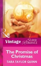 The Promise of Christmas (Mills & Boon Vintage Superromance) eBook by Tara Taylor Quinn