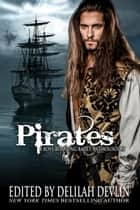 Pirates ebook by Delilah Devlin, Lisa Fox, Alicia Aringdale,...