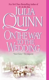 On the Way to the Wedding ebook by Julia Quinn