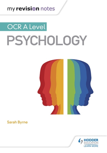 My Revision Notes: OCR A Level Psychology ebook by Sarah Byrne